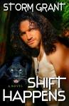 Shift Happens - Storm Grant
