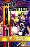 Dark Matter - Joseph Mallozzi