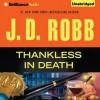 Thankless in Death - J.D. Robb, Susan Ericksen