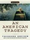 An American Tragedy - Theodore Dreiser