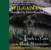 The Truth Is a Cave in the Black Mountains - Eddie Campbell, Neil Gaiman