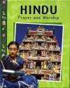 Hindu Prayer And Worship - Rasamandala Das, Anita Ganeri
