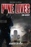 Nine Lives - Tom Barber