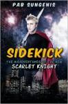 Sidekick: The Misadventures of the New Scarlet Knight - Pab Sungenis