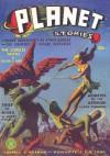Planet Stories - Winter 1941: Adventure House Presents: - John Gunnison, Nelson Bond, Sam Moskowitz, Alan Connell, Ray Cummings, Basil Wells, James Norman, Henry Hasse, Frank Belknap Long, Robert O. Lewis, Nelson Slade Bond