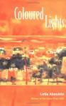 Coloured Lights - Leila Aboulela