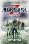 Apokalipsa Z: Mroczne dni - Manel Loureiro