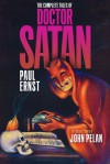 The Complete Tales of Doctor Satan - Paul Ernst