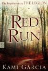 Red Run - Kami Garcia, Eva Müller-Hierteis