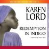 Redemption in Indigo - Karen Lord, Robin Miles