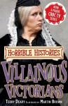 Villainous Victorians (Horrible Histories TV Tie-In) - Terry Deary, Martin Brown