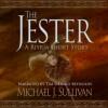 The Jester: A Riyria Short Story - Michael J. Sullivan, Tim Gerard Reynolds