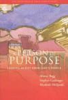 A Person Of Purpose - Alistair Begg, Stephen Gaukroger, Elizabeth Mcquoid