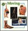 Moving - Anita Ganeri, Bob Harvey