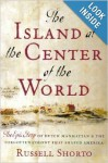 The Island at the Center of the World - Russell Shorto