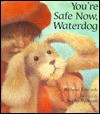 You're Safe Now, Waterdog - Richard Edwards