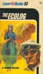 The Ecolog - Ray Faraday Nelson, Roger Elwood, Frank Kelly Freas