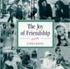 The Joy of Friendship - Robert Scotellaro