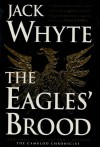 The Eagles' Brood (Camulod Chronicles ) - Jack Whyte