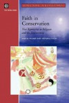 Faith in Conservation: New Approaches to Religions and the Environment - Martin Palmer, Victoria Finlay