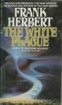 White Plague - Frank Herbert