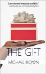 The Gift - Michael Brown, Iyanla Vanzant
