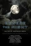 Bewere the Night - Ekaterina Sedia, Holly Black, Marie Brennan, Cherie Priest