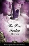 Far From Broken - J.K. Coi