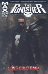 The Punisher MAX, Vol. 9: Long Cold Dark - Garth Ennis, Howard Chaykin, Goran Parlov
