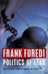 Politics of Fear - Frank Furedi