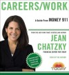 Money 911: Careers/Work (Audio) - Jean Chatzky