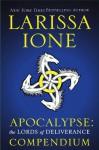 Apocalypse: The Lords of Deliverance Compendium (Lords of Deliverance, #2.5) - Larissa Ione