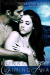 Claiming Ana (Triple Star Ranch, #1) - Brynna Curry