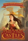 A Tale of Two Castles - Greg Call, Gail Carson Levine
