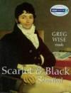 Scarlet & Black - Dickie Bird, Stendhal, Greg Wise