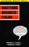 Mastering Advanced Italian - Davidovic Mladen, Robert C. Powell