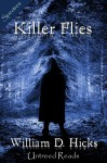 Killer Flies - William D. Hicks