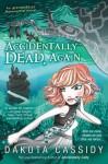 Accidentally Dead, Again - Dakota Cassidy
