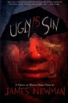 Ugly As Sin - 'James Newman', 'Shock Totem'