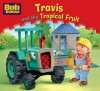 Travis and the Tropical Fruit - Egmont