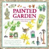 The Painted Garden - Mary Woodin