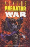 Aliens vs. Predator: War - Chris Warner, Randy Stradley