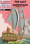 The Salt Mountain (with panel zoom)  - Classics Illustrated Junior - George Peltz, William B. Jones Jr.