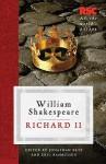 Richard II - Jonathan Bate, Eric Rasmussen, William Shakespeare