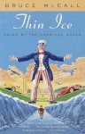 Thin Ice: Coming of Age in Canada (hardback) - Bruce McCall