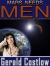 Mars Needs Men - Gerald Costlow