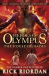 The House of Hades (Heroes of Olympus, #4) - Rick Riordan