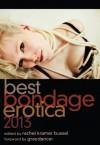 Best Bondage Erotica 2013 - Rachel Kramer Bussel, Graydancer