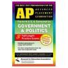 AP Government & Politics (REA) - The Best Test Prep for the Advanced Placement - R.F. Gorman, J. Hamilton, S.J. Hammond, Reseach and Education Associa, S. J. Hammond, E. Kalner, W. Phelan, G.G. Watson, Keith Mitchell