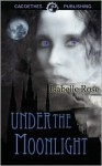 Under the Moonlight - Isabelle Rose